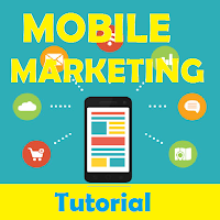 Mobile Marketing Tutorials