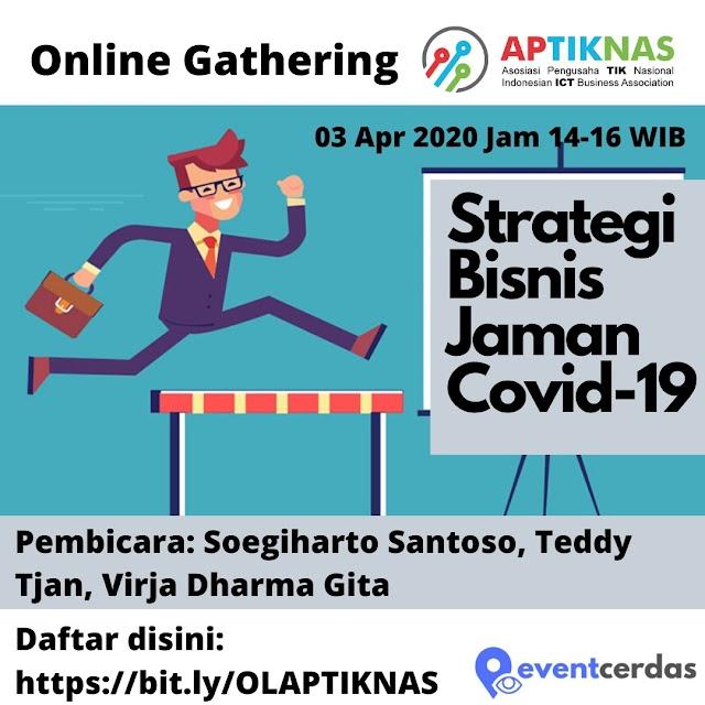 """ONLINE GATHERING APTIKNAS DKI JAKARTA - 03 April 2020 """"Strategi Bertahan di tengah Krisis Covid-19"""