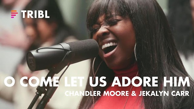 "Music Video ""O Come Let Us Adore Him"" featuring Chandler Moore and Jekalyn Carr by Maverick City Music"