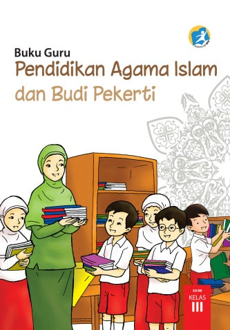 Buku Guru PAI Kelas 3 Kurikulum 2013 Revisi 2017