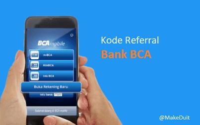 Kode Referral Bank BCA Voucher dan Saldo Gratis