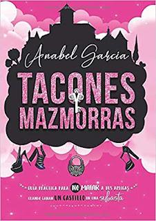 Tacones Y Mazmorras - Anabel García
