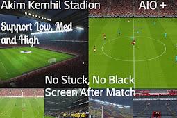 AK Stadium Repack 2020 AIO (No stuck) + Update - PES 2017