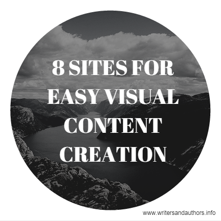 8 Sites for Easy Visual Content Creation, www.writersandauthors.info