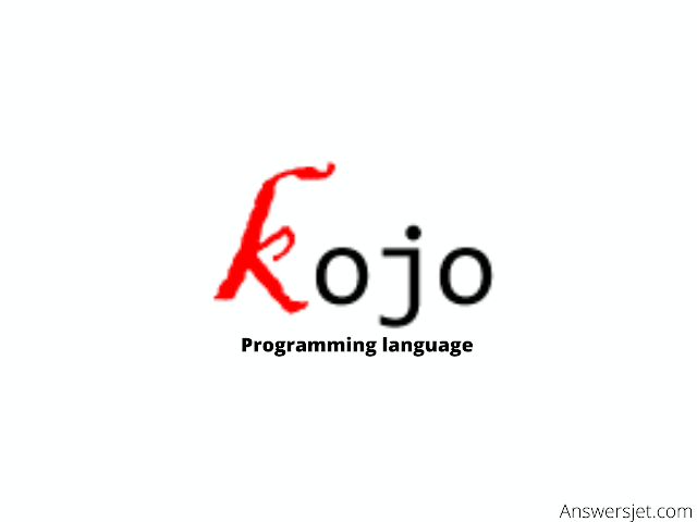 Kojo Programming Language: history, features, applications, Why learn?