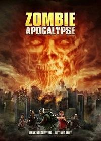 Watch Zombie Apocalypse Online Free in HD
