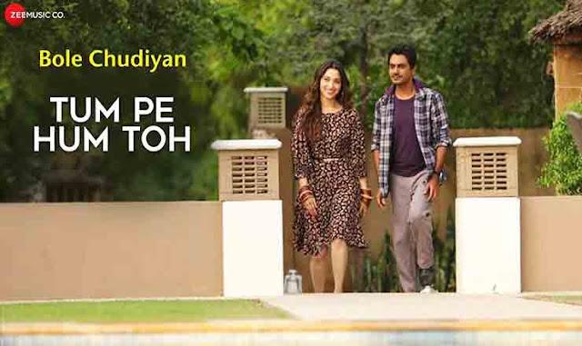 Tum Pe Hum Toh Lyrics – Bole Chudiyan