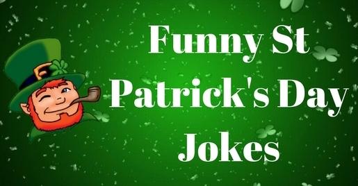 St Patrick's Day Jokes 2018