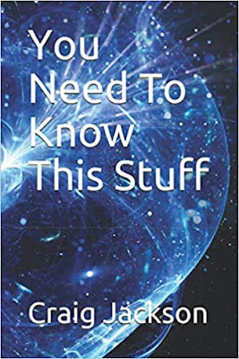 You Need To Know This Stuff by Craig Jackson