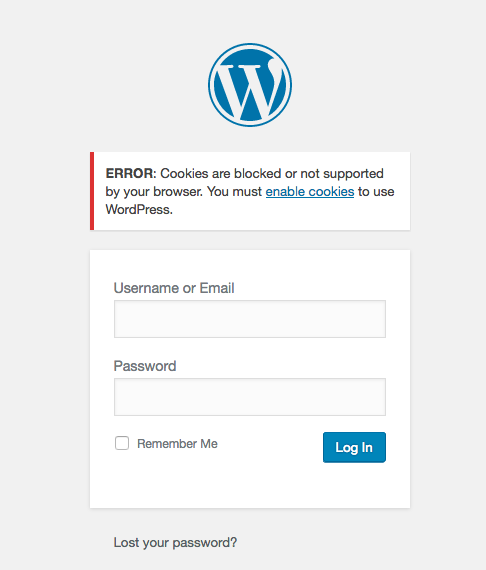 Solution for: Error: Cookies are blocked or not supported by your browser. You must enable cookies to use WordPress