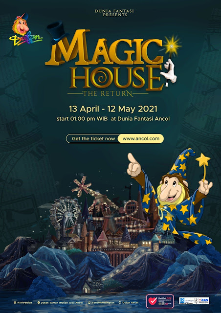 DUFAN MAGIC HOUSE 13 April - 13 MEI 2021