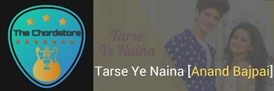 TARSE YE NAINA Guitar Chords Accurate | Anand Bajpai