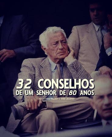 32 Conselhos De Um Senhor de 80 Anos