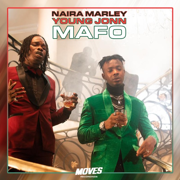 [ MUSIC ] Naira Marley & Young John – Mafo | MP3 DOWNLOAD