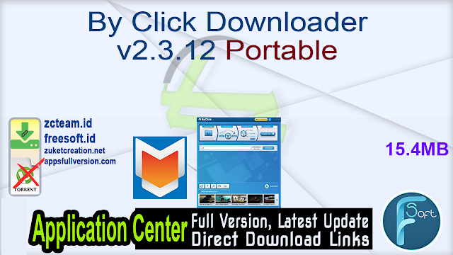 By Click Downloader v2.3.12 Portable_ ZcTeam.id