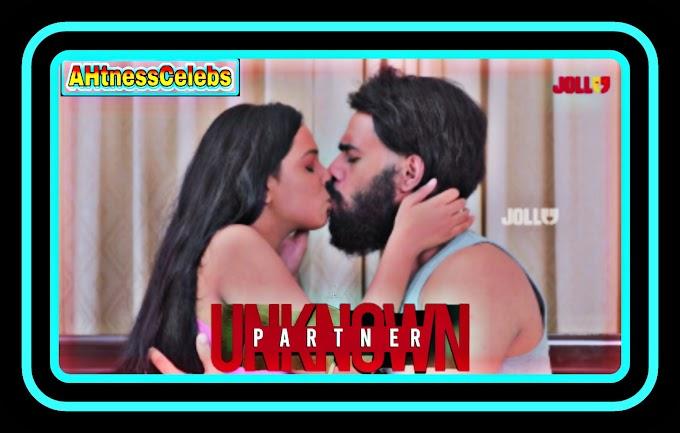 Unknown Partner (2021) - Jollu Tamil Hot Web Series (s01ep01)
