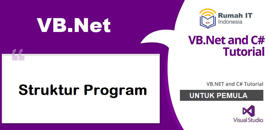 Struktur Program VB.Net