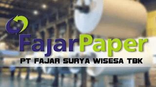 Lowongan Kerja PT Fajar Surya Wisesa Tbk (Fajar Paper)