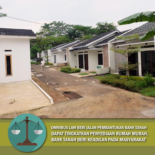 Omnibus Law Beri Jalan Bentuk Bank Tanah, Akan Beri Keadilan Pada Masyarakat