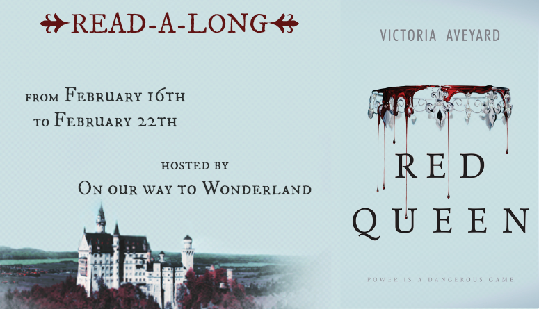http://bookish-wonderland.blogspot.de/2015/02/read-along-red-queen-by-victoria-aveyard.html