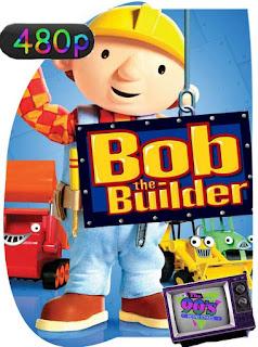 Bob el constructor (Bob the Builder) Temproada 1-2-3-4 [480p] Latino [GoogleDrive] SilvestreHD