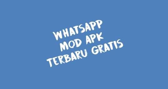 whatsapp mod terbaru gratis