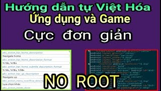 Hướng dẫn tự Việt Hóa Mọi Ứng dụng Android mà không cần biết Lập Trình - Trick Android 2019