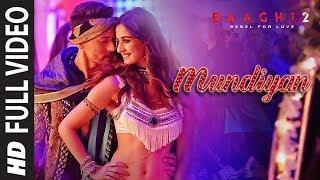 Mundiyan Lyrics - Baaghi 2 - Navraj Hans, Palak Muchhal