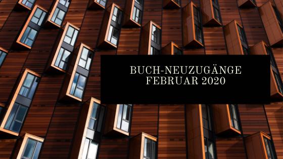 Neuzugänge Februar 2020