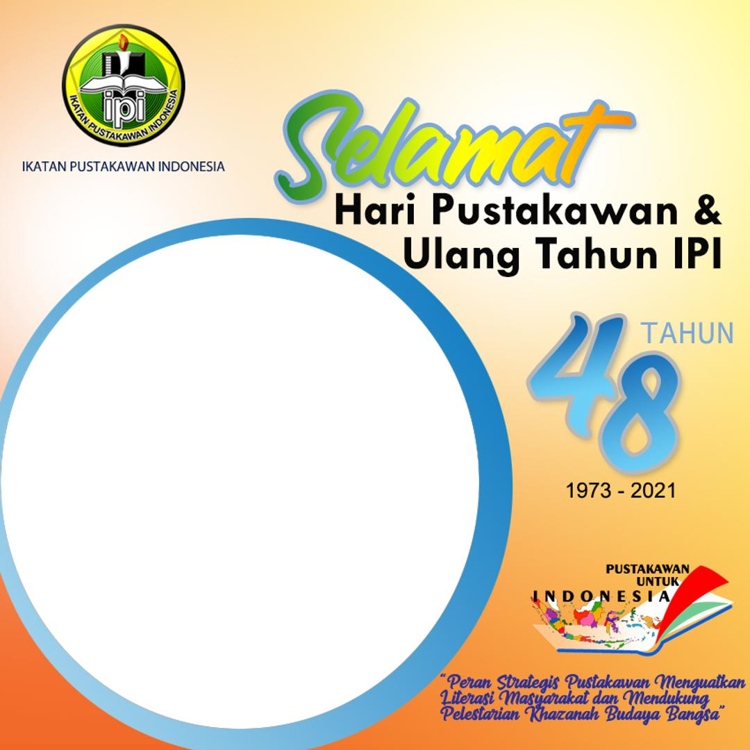 Link Download Template Bingkai Foto Twibbon Selamat Hari Pustakawan 2021 - HUT IPI ke-48