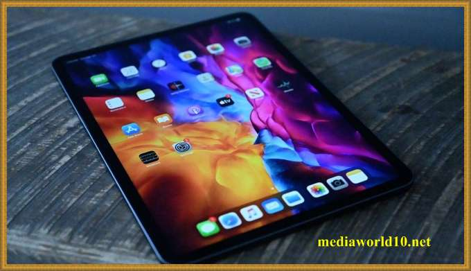 موعد إصدار Ipad Pro 2021 الجديد وابرز مواصفاته والسعر يدعم تقنية 5g
