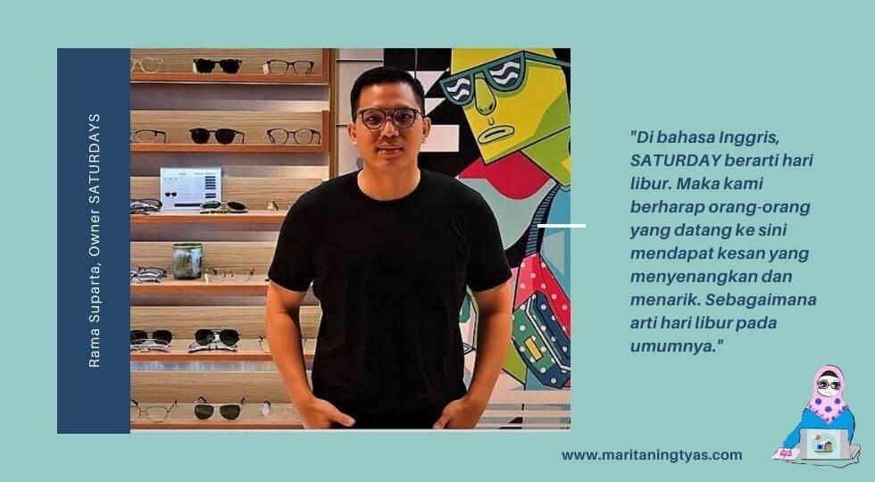 Rama Suparta, Owner of Saturdays Gerai Optik Kacamata Kekinian