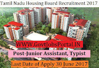 Tamil Nadu Housing Board Recruitment 2017– 277 Junior Assistant, Typist
