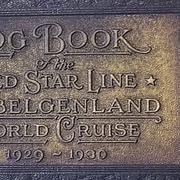 #FarmingtonNH Mary #Cloutman Red Star Line #World #Cruise Log Book 1929-1930