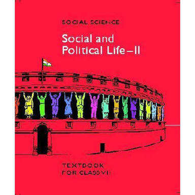 CLASS 7:-SOCIAL AND POLITICAL LIFE BY NCERT