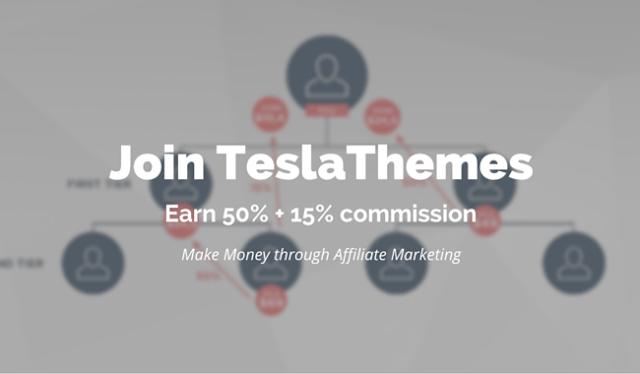 Join TeslaThemes - Make Money through Affiliate Marketing