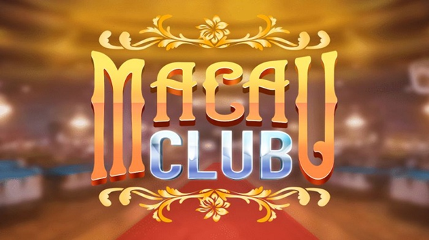 Những điểm nổi bật mà bạn nên chọn game bài Macau Club