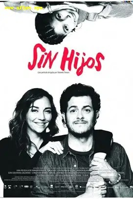 فيلم Sin hijos 2020 مترجم اون لاين