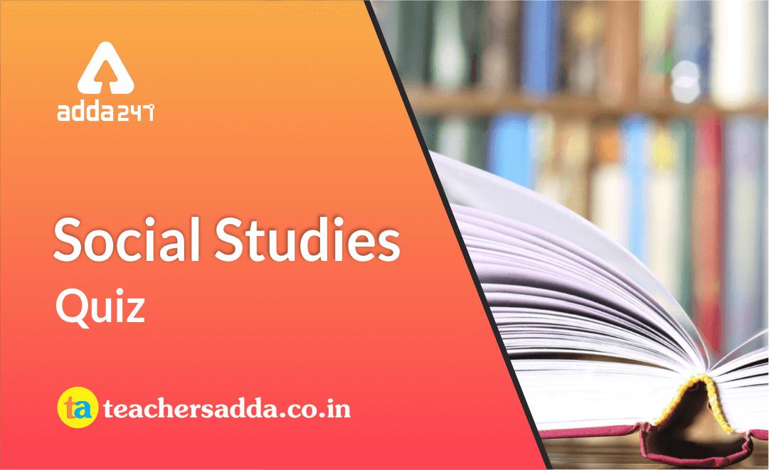 CTET/ UPTET 2019 Exam - Social Science Questions | 10th