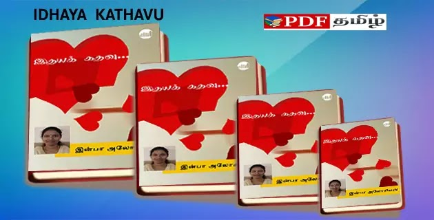 idhaya kathavu novel free download, infaa alocious novels @pdftamil