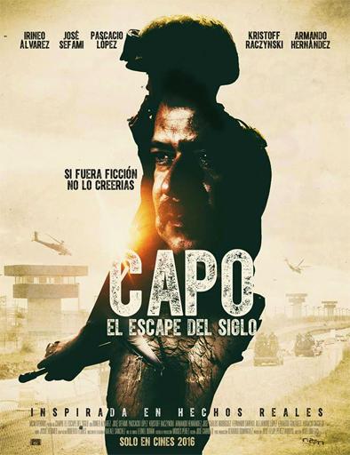 Ver Capo: El escape del siglo (2016) Online
