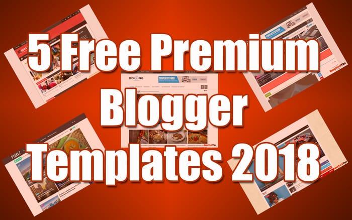 Top 5 Free Premium Responsive Blogger Templates
