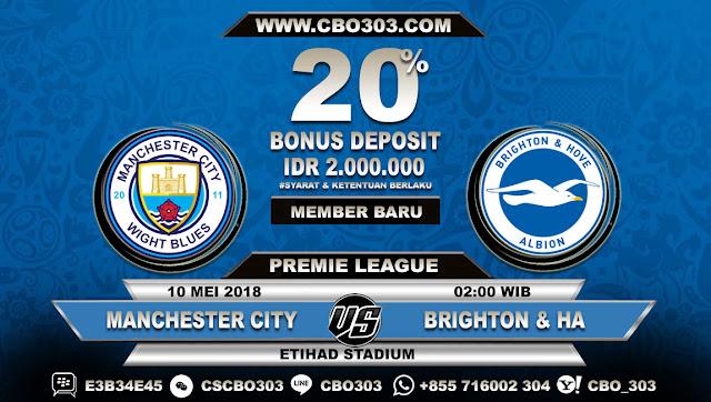 Prediksi Bola Manchester City VS Brighton & Hove Albion 10 Mei 2018