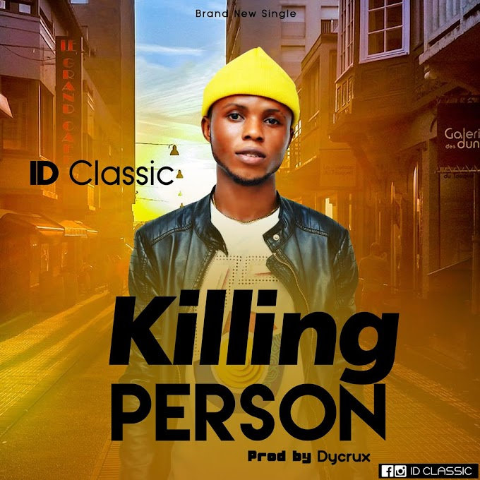 [MUSIC] ID Classic - Killing Person (Prod. By Dy Crux)