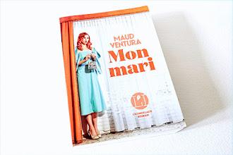 Lundi Librairie : Mon mari - Maud Ventura - Rentrée littéraire 2021