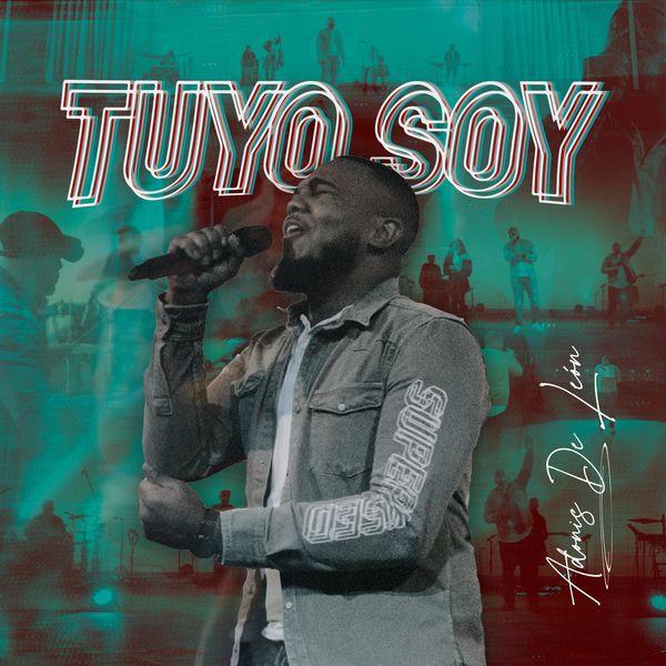 Adonis D'Leon – Tuyo Soy (Single) 2021 (Exclusivo WC)