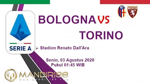 Prediksi Bologna Vs Torino, Senin 03 Agustus 2020 Pukul 01.45 WIB