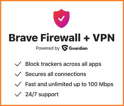احصل على Firewall + VPN مجانا لمدة عام مع Brave