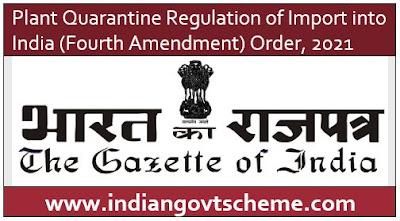 Plant Quarantine Regulation of Import into India