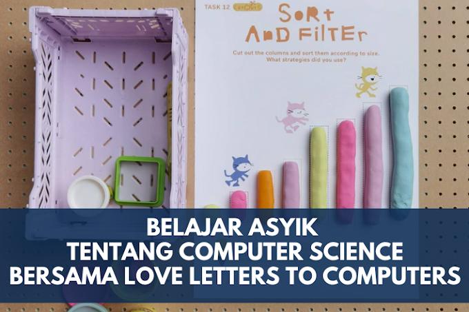 Belajar Asyik Tentang Ilmu Komputer Bersama Love Letters for Computers